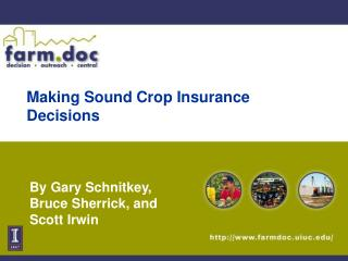Making Sound Crop Insurance Decisions