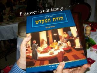 Passover in our family