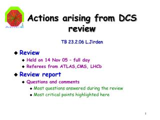Actions arising from DCS review TB 23.2.06 L.Jirden