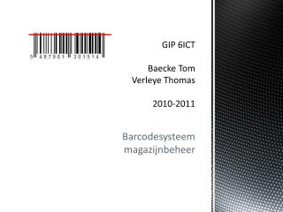 GIP 6ICT Baecke  Tom Verleye  Thomas 2010-2011