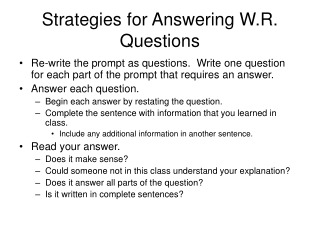 Strategies for Answering W.R. Questions