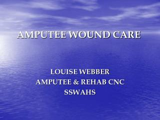 AMPUTEE WOUND CARE