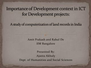 Importance of Development context in ICT for Development projects:  A study of computerization of land records in India