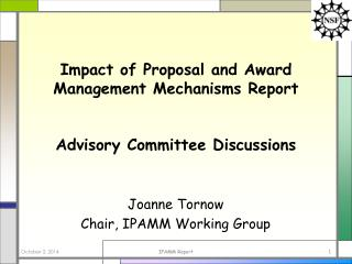 Impact of Proposal and Award Management Mechanisms Report Advisory Committee Discussions