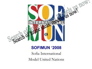 SOFIMUN '2008 Sofia International  Model United Nations