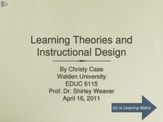 Learning Theories and Instructional Design