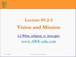 Lecture #1.2-3  Vision and Mission L2 What\_religion\_is\_bestx AWE-edu