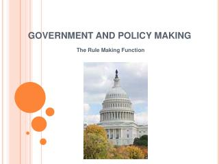 GOVERNMENT AND POLICY MAKING