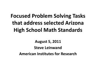 Focused Problem Solving Tasks that address selected Arizona High School Math Standards