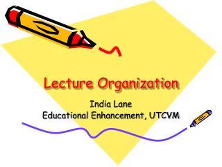Lecture Organization