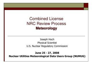 Combined License  NRC Review Process Meteorology