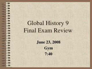 Global History 9 Final Exam Review