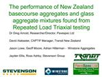 The performance of New Zealand basecourse aggregates and glass aggregate mixtures found from Repeated Load Triaxial test