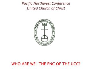 Pacific Northwest Conference United Church of Christ