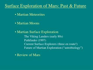 Surface Exploration of Mars: Past & Future