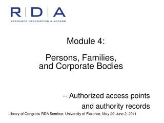 Module 4:  Persons, Families, and Corporate Bodies