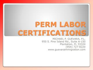 PERM LABOR CERTIFICATIONS