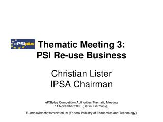 Thematic Meeting 3:  PSI Re-use Business
