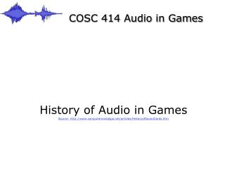 COSC 414 Audio in Games