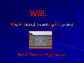W ork B ased L earning P rograms