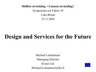 Design and Services for the Future