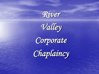River Valley Corporate Chaplaincy