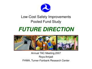 Low-Cost Safety Improvements  Pooled Fund Study