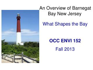 An Overview of Barnegat Bay New Jersey