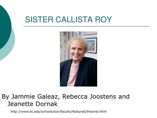 SISTER CALLISTA ROY