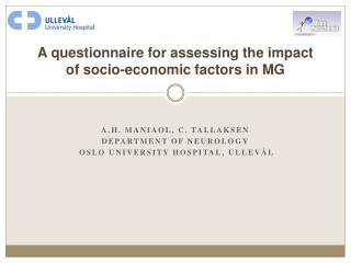 A questionnaire for assessing the impact of socio-economic factors in MG