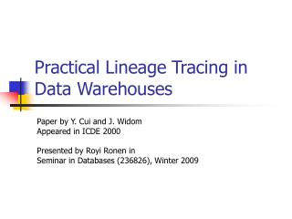 Practical Lineage Tracing in Data Warehouses