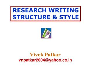 RESEARCH WRITING STRUCTURE & STYLE