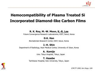 Hemocompatibility of Plasma Treated Si Incorporated Diamond-like Carbon Films