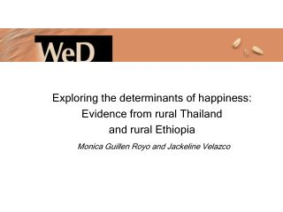 Exploring the determinants of happiness: Evidence from rural Thailand and  rural Ethiopia