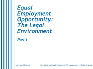 Equal Employment Opportunity: The Legal Environment