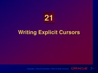 Writing Explicit Cursors