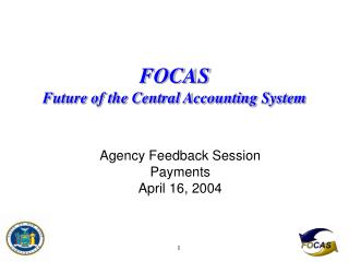 FOCAS  Future of the Central Accounting System