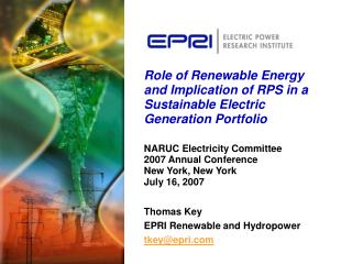 Role of Renewable Energy and Implication of RPS in a Sustainable Electric Generation Portfolio   NARUC Electricity Commi