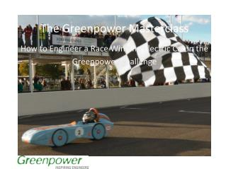 The Greenpower Masterclass