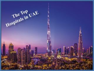 The Top Hospitals in UAE
