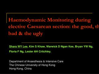 Haemodynamic Monitoring during elective Caesarean section: the good, the bad & the ugly