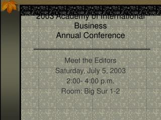 2003 Academy of International Business Annual Conference