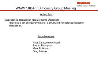 WAWF/UID/RFID Industry Group Meeting