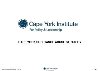 CAPE YORK SUBSTANCE ABUSE STRATEGY