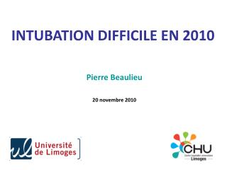 INTUBATION DIFFICILE EN 2010