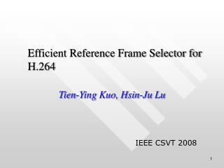 Efficient Reference Frame Selector for H.264