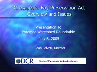 Chesapeake Bay Preservation Act Overview and Issues