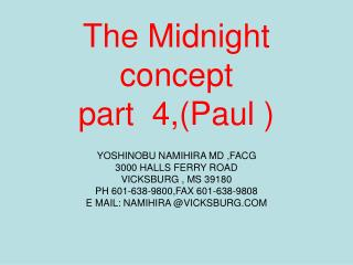 The Midnight concept part  4,(Paul )