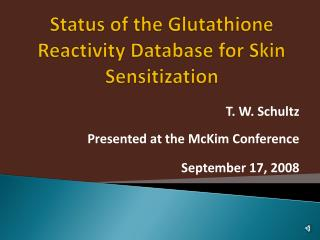 Status of the Glutathione Reactivity Database for Skin Sensitization