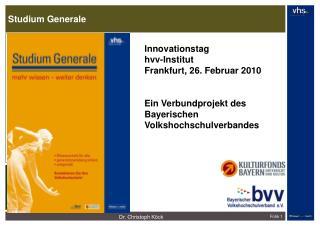 Innovationstag hvv-Institut Frankfurt, 26.2. 2010